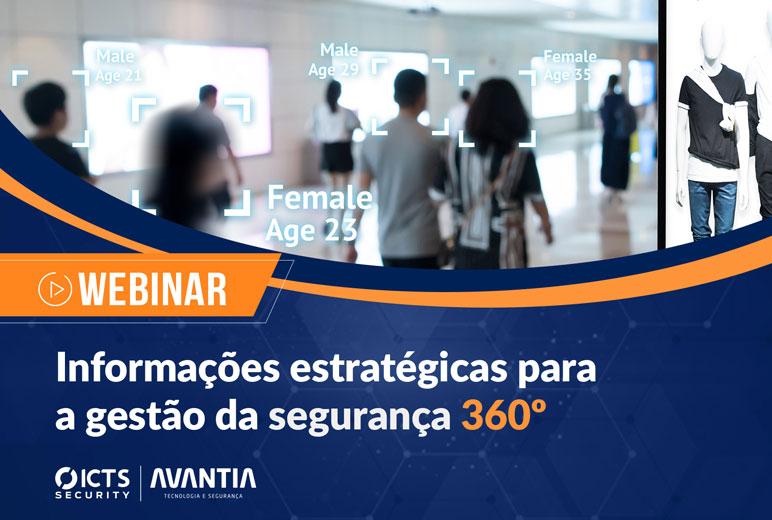 Webinar Informações estratégicas para a gestão da segurança 360º