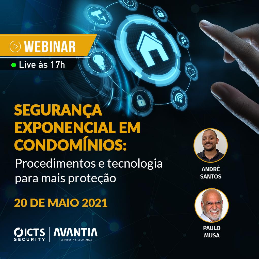 Webinar Segurança Exponencial em Condomínios: Procedimentos e tecnologia para mais proteção